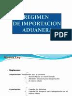 DIAPOSITIVAS REGIMEN DE IMPORTACION ADUANERA.ppt