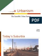 New Urbanism Recap