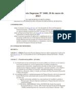 DS 1460 Reglamentario y Ley Financial PGE 2013