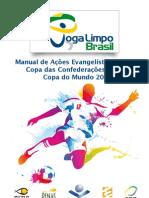 Manual de Ações Evangelísticas para A Copa das Confederações e Copa do Mundo no Brasil