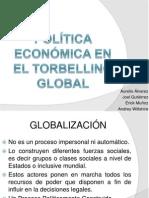 Política ECONÓMICA EN EL TORBELLINO GLOBAL