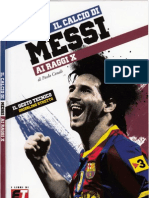 I Miti Del Calcio Lionel Messi