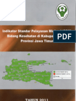 Indikator Standar Pelayanan Minimal SPM Bidang Kesehatan Kabupaten-Kota Di Provinsi Jawa Timur Tahun 2011
