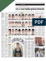 Veintiseis miembros de La Gran Familia apelaron detencion