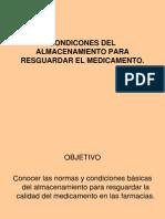 CONDICONES DEL ALMACENAMIENTO PARA RESGUARDAR EL MEDICAMENTO.ppt