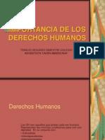 003 Importancia de Los Derechos Humanos