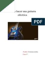 Como hacer una guitarra eléctrica