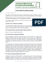 Perguntas e Resposta Sobre a Dengue