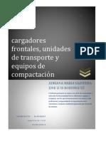 Trabajo de Cargadores Frontales.unidades de Transporte y Equipos de Compactacion.