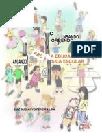 ABC DA EDUCAÇÃO FÍSICA ESCOLAR - Luiz Suelanyo Livro
