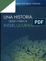 Una Historia Desde y Para La Interculturalidad