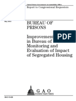 Bureau of Prisons:  Improvements Needed in Bureau of Prisons' Monitoring and Evaluation of Impact of Segregated Housing