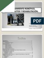 Entrenamiento Robótico, Exoesqueletos y Rehabilitación