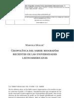 Mollis Marcela. Geopolitica Del Saber Biografias Recientes de Las Universidades Latinoamericanas