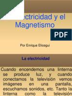 Electricidad y magnetismo por Enrique 6ºA