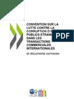 CONVENTION SUR LA LUTTE CONTRE LA CORRUPTION D'AGENTS PUBLICS ETRANGERS DANS LES TRANSACTIONS COMMERCIALES INTERNATIONALES
