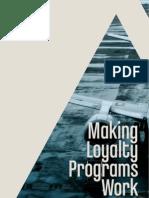 Making Loyalty Programs Work