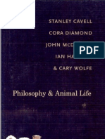 Stanley Cavell, Cora Diamond, John McDowell, Ian Hacking & Cary Wolfe - Philosophy and Animal Life