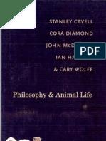Stanley Cavell, Cora Diamond, John McDowell, Ian Hacking & Cary Wolfe - Philosophy and Animal Life