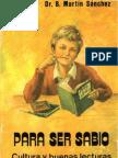 PARA SER SABIO - Cultura y buenas lecturas - Benjamín Martín Sánchez