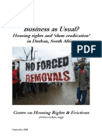 Business as Usual?  Housing rights and 'slum eradication' in Durban, South Africa