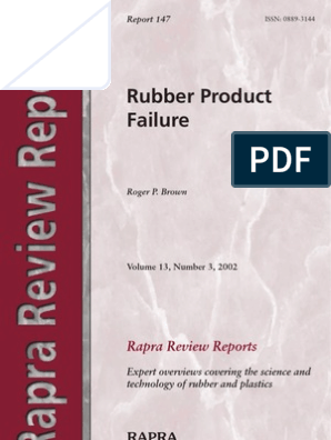 Rubber Product Failure: Rapra Review Reports