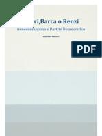 Negri, Barca o Renzi
