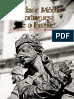 Livro a Idade Media Portuguesa e o Brasil