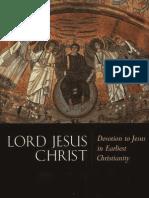 Larry W. Hurtado - Lord Jesus Christ, Devotion to Jesus in Earliest Christianity
