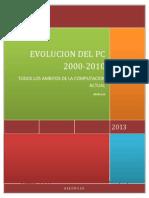 EVOLUCION del COMPUTADOR Y LA INFORMATICA 2000-2010