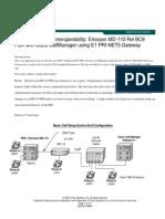 Cisco 2621 PBX Interoperability Ericsson MD110 Rel BC9 PBX With Visco CallManager Using E1 PRI NET5 Gateway