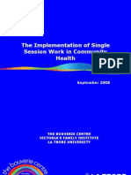 The Implementation of Single Session Work in Community Health 2008
