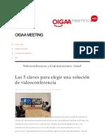 Las 5 claves para elegir una solución de videoconferencia  OIGAA Meeting