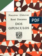 Descartes - Dos opúsculos - Investigación sobre la verdad - Reglas