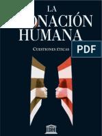 CLONACIÓN HUMANA. Cuestiones Eticas