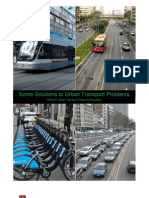 Some Solutions to urban transport problems
