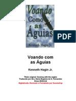 Kenneth E. Hagin Jr.- Voando Com as Aguias