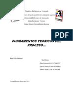 Trabajo Del Profesor Felix Tema Fundamentos Teoricos Del Proceso Falta Por Imprimir de La Uno Hasta La Nueve