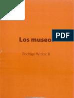 01.Witker, Rodrigo - Los Museos