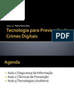 2010tecnologiasparaprevenodecrimesdigitais-130420081803-phpapp02 (2)