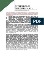 El tren de los sueños imperiales (Historia)