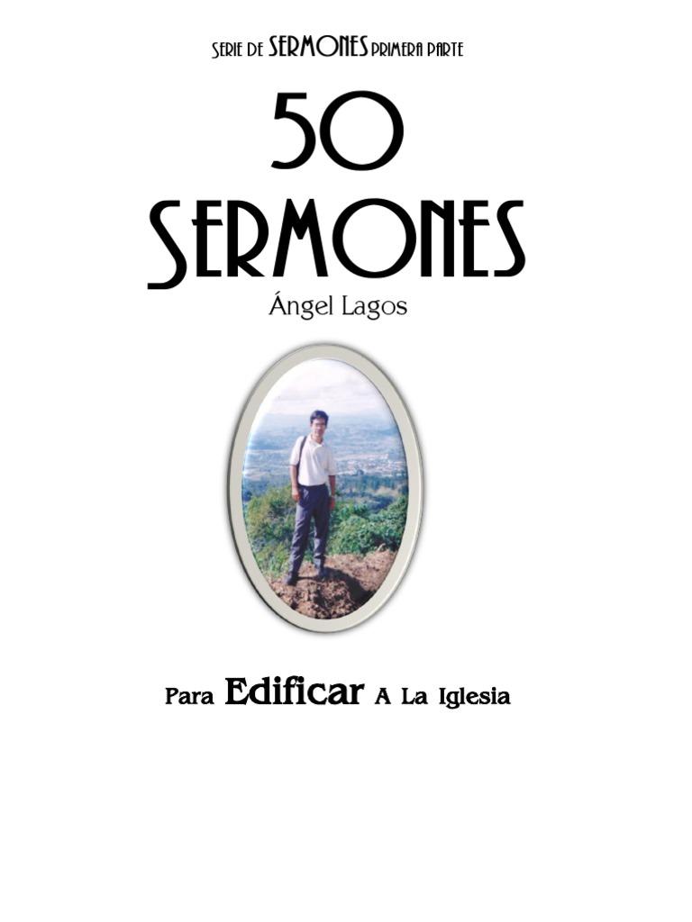 50 Sermones de Angel Lagos 2011