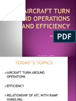Aircraft Turn Around Operations and Efficiency