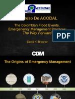 Panel Las Inundaciones y El Manejo de Emergencias en Colombia David K Brauner