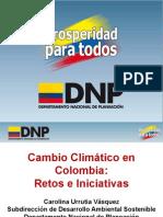 Cambio Climatico en Colombia Retos y Perspectivas -Carolina Urrutia - DNP
