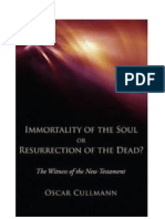 Cullmann - Immortality of the Soul or Resurrection of the Dead