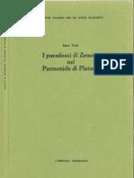 Imre Toth I Paradossi Di Zenone Nel Parmenide Di Platone 1994