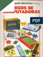 Colección Electrónica - Juegos de Computadoras (ISBN 84-7374-108-0)