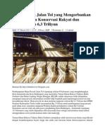 Mega Proyek Jalan Tol Yang Mengorbankan Dua Kawasan Konservasi Rakyat Dan Anggaran Rp 6