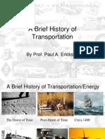 Transportation Brief History